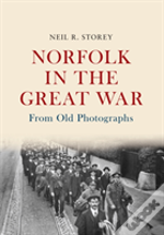 Norfolk In The Great War