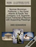 Norman Broniman, Petitioner, V. The Great Atlantic & Pacific Tea Company. U.S. Supreme Court Transcript Of Record With Supporting Pleadings