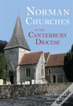 Norman Churches In The Canterbury Diocese