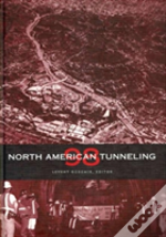 North American Tunnelingproceedings Of The North American Tunnelling '98 Conference, Newport Beach, California, 21-25 February 1998