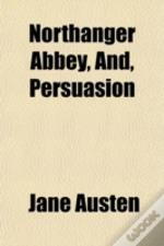 Northanger Abbey, And, Persuasion