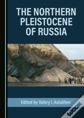Northern Pleistocene Of Russia