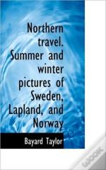 Northern Travel. Summer And Winter Pictu