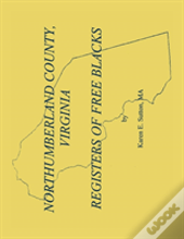 Northumberland County Registers Of Free Blacks