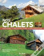 Nos Chalets