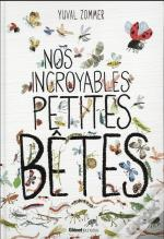Nos Incroyables Petites Betes