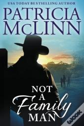 Not A Family Man (Prequel To The Forgotten Prince)