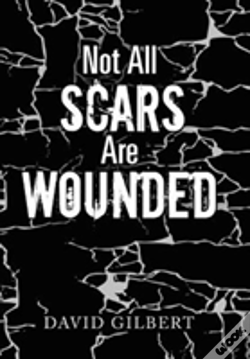 Wook.pt - Not All Scars Are Wounded