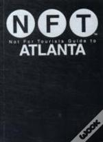 Not For Tourists Guide To Atlanta