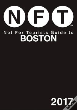Wook.pt - Not For Tourists Guide To Boston 2017
