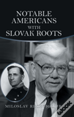 Notable Americans With Slovak Roots