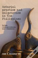 Notarial Practice And Malpractice In The Philippines