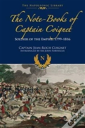 Notebooks Of Captain Coignet
