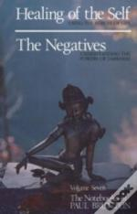 Notebooks Of Paul Bruntonhealing Of The Self / The Negatives