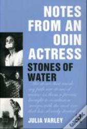 Notes From An Odin Actress