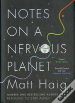 Notes On A Nervous Planet Signed Edition
