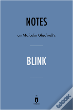 Notes On Malcolm Gladwell'S Blink By Instaread