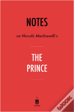 Notes On Niccolo Machiavelli'S The Prince By Instaread