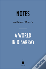 Notes On Richard Haass'S A World In Disarray By Instaread