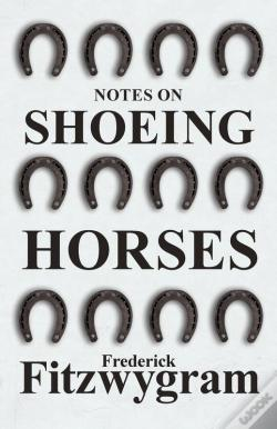 Wook.pt - Notes On Shoeing Horses