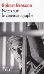 Notes Sur Le Cinematographe