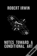 Notes Towards A Conditional Art