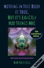 Nothing In This Book Is True, But It'S Exactly How Things Are, 15th Anniversary