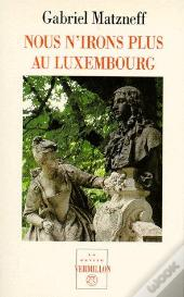Nous N'Irons Plus Au Luxembourg