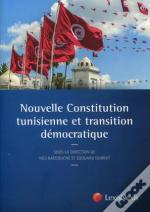 Nouvelle Constitution Tunisienne Et Transition Democratique