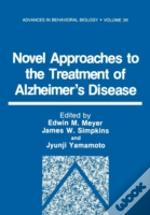 Novel Approaches To The Treatment Of Alz