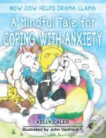Now Cow Helps Drama Llama: A Mindful Tal