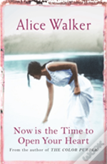 Now Is The Time To Open Your Heart