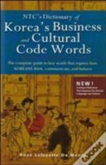 Ntc'S Dictionary Of Korea'S Business And Cultural Code Words