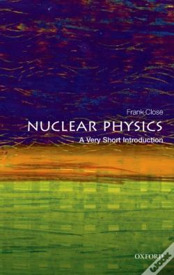 Wook.pt - Nuclear Physics: A Very Short Introduction