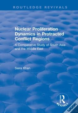 Wook.pt - Nuclear Proliferation Dynamics In Protracted Conflict Regions