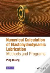 Numerical Calculation Of Elastohydrodynamic Lubrication