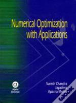 Numerical Optimization With Applications