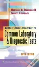 Nurses Quick Ref To Common Laboratory &