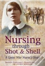 Nursing Through Shot And Shell