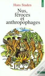 Nus, Feroces Et Anthropages