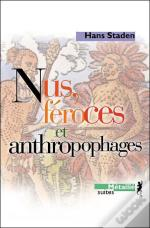 Nus, Feroces Et Anthropophages