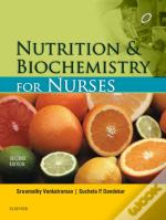 Nutrition And Biochemistry For Nurses - E-Book