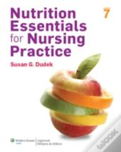 Nutrition Essent Nursing Practice 7e