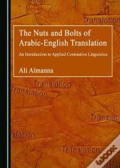 Nuts And Bolts Of Arabic-English Translation