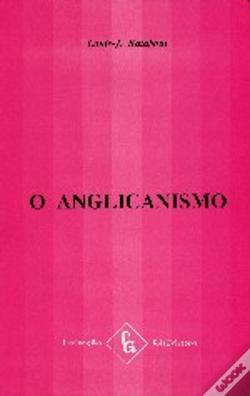 Wook.pt - O Anglicanismo