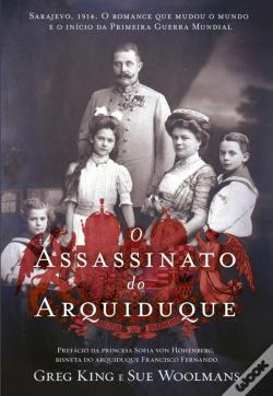 Wook.pt - O Assassinato Do Arquiduque