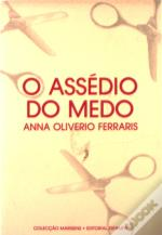 O Assédio do Medo