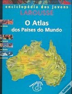 Wook.pt - O Atlas dos Paises do Mundo