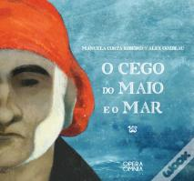 O Cego do Maio e o Mar