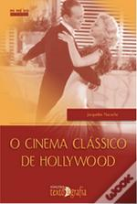 O Cinema Clássico de Hollywood